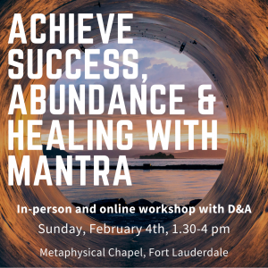 achieve success abundance and healing mantra workshop