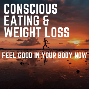 conscious eating and weight loss